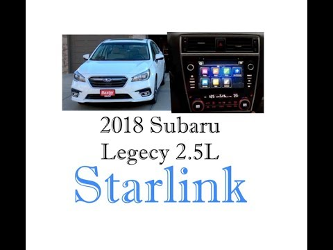 Subaru Starlink 2018 version - As seen in 2.5L Legacy Limited
