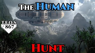 SciFi Story -  The Human Hunt by Klokinator  (Humans are Space Orcs? | HFY | TFOS867)