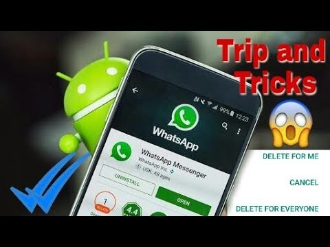 What's app Delete for everyone Secret feature