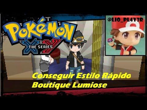 Como conseguir Estilo Rápido para Boutique Lumiose City Pokémon X Y