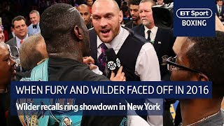 """""""I looked up and saw him in the ring with me!"""" Wilder recalls iconic Fury showdown in 2016"""