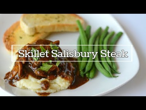 Quick and Easy Skillet Salisbury Steak for under $1 a Serving