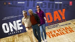 One Day movie trailer; One Day Justice Delivered trailer review; Anupam Kher, Esha Gupta
