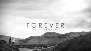 The Theorist - Forever