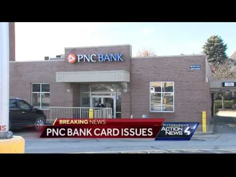 Why many PNC Bank cards wouldn't work Friday morning