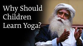 Why Should Children Learn Yoga?