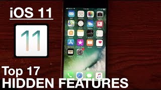 17 Awesome Hidden Features in iOS 11!