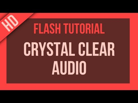 Flash Tutorial: Export with Crystal Clear Audio Quality