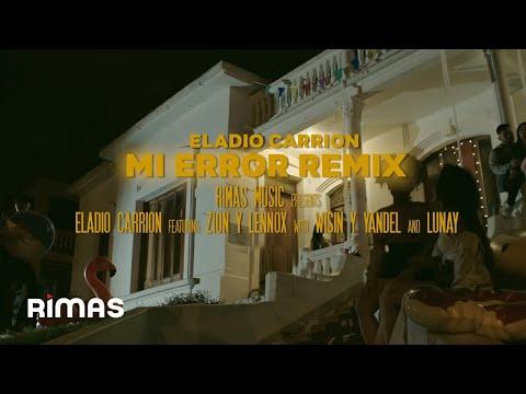 Xxx Mp4 Eladio Carrión X Zion Amp Lennox X Wisin Amp Yandel X Lunay Mi Error Remix Video Oficial 3gp Sex