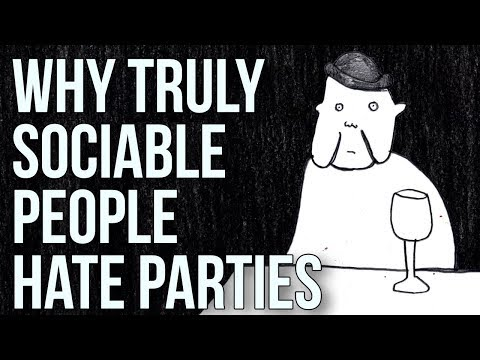 Why Truly Sociable People Hate Parties