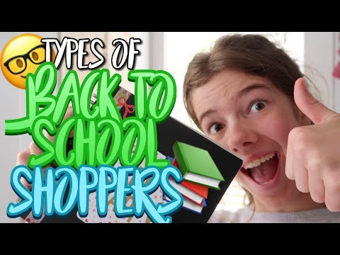 Types of Back To School Shoppers!