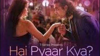 Hai Pyaar Kya Lyrics|Jubin NautiyalJubin Nautiyal|FeaturingKritika Kamra.