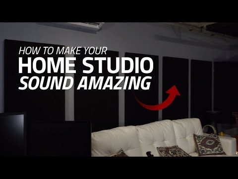 How To Make Your Home Studio Sound Amazing