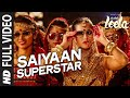 Saiyaan Superstar Full Video Song Sunny Leone Tulsi Kumar Ek