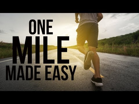 How to Run a Mile WITHOUT Getting Tired