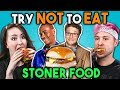 Stoners Try Not To Eat Challenge Stoner Movie Food People Vs Food