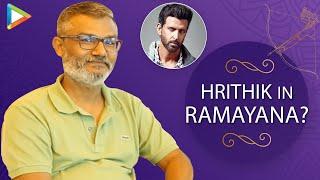 Will HRITHIK ROSHAN Be Part Of RAMAYANA ? Nitesh Tiwari BREAKS Silence
