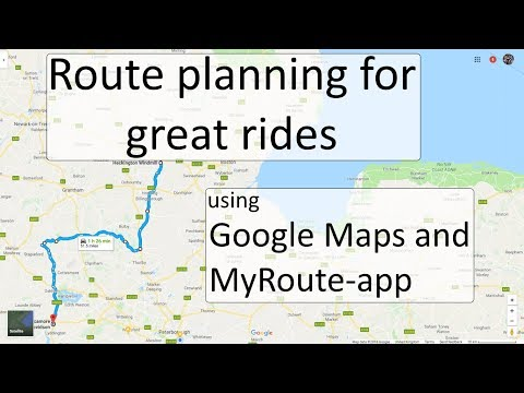 Route planning for great rides with MyRoute-app and Google Maps