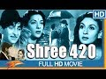 Shree 420 (1955 film) Hindi Full Length Movie || Raj Kapoor, Nargis || Bollywood Old Classic Movies