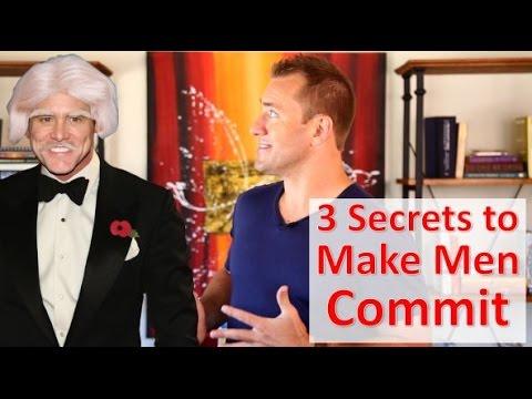 3 Secrets To Make Him Commit