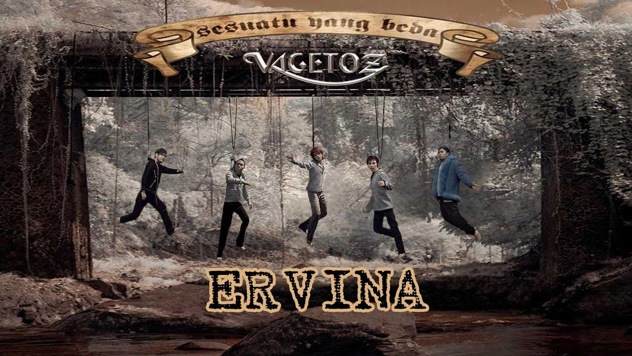 Download Vagetoz - Ervina MP3 Gratis