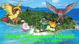 """Total Pokemon Island Ep 26 """"The Key To Victory"""""""