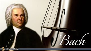 The Best of Bach - Classical Baroque Music
