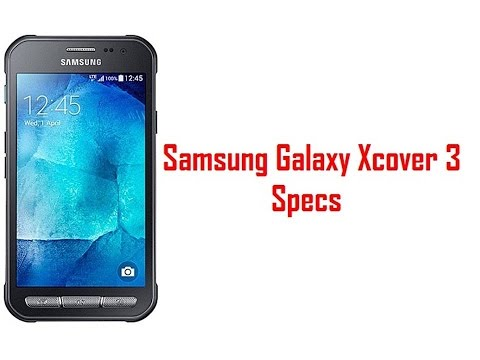 Samsung Galaxy Xcover 3 Specs & Features