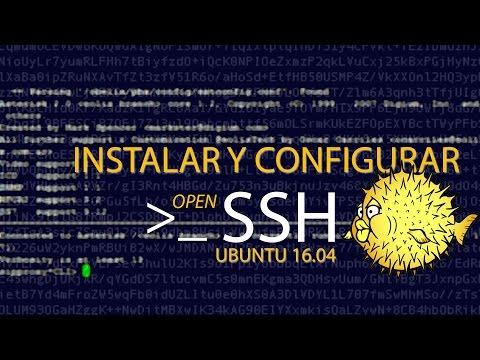 Instalar OPEN SSH SERVER en Ubuntu 16 04