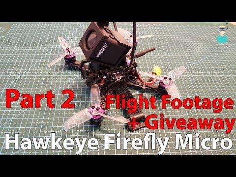 Hawkeye Firefly - Part 2 - Flight Footage & Giveaway