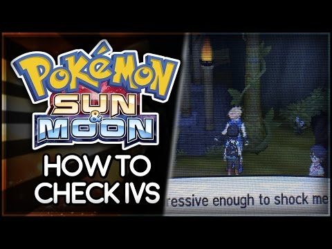 Pokémon Sun and Moon | How To Check Pokémon IVs