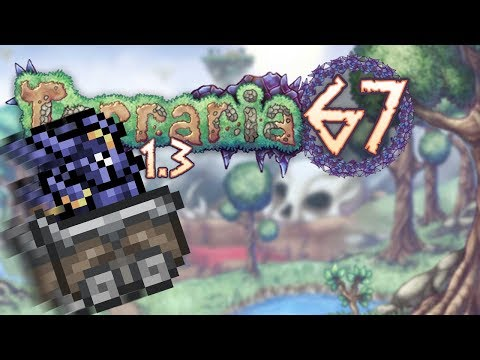 Terraria 1.3 Part 67 - GIT GUD