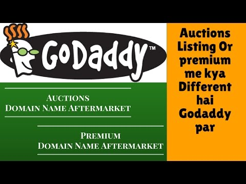 Godaddy auction services Or Premium Listing me Kya Different hai