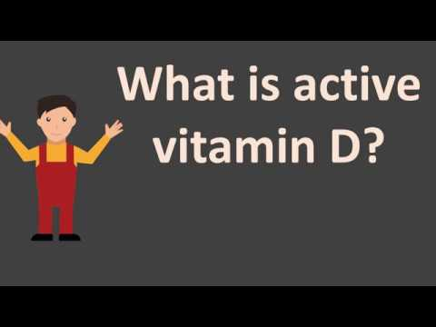 What is active vitamin D ?