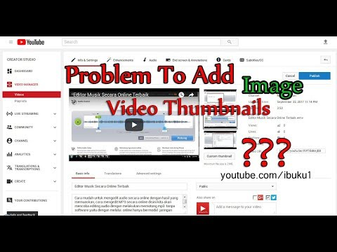 Youtube Thumbnails-Problem Solving To Add Video Thumbnails on Youtube