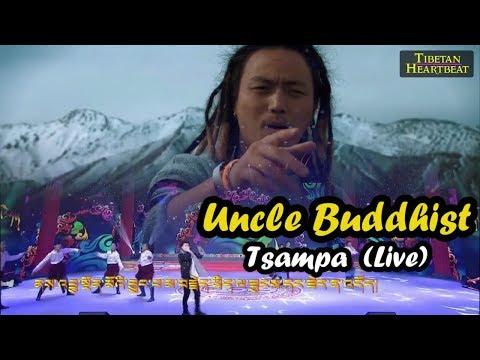 Uncle Buddhist (2018) -  Tsampa Tibetan Rap song (Live + Original vid)