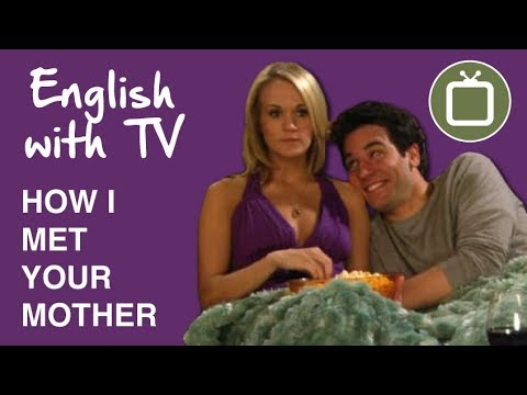 English with How I Met Your Mother - Ted's Crush