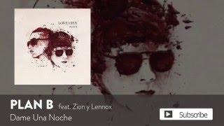 Plan B - Dame Una Noche ft. Zion y Lennox [Official Audio]