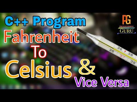 C++ Program To Convert Fahrenheit To Celsius | Celcius To Fahrenheit | Hindi |