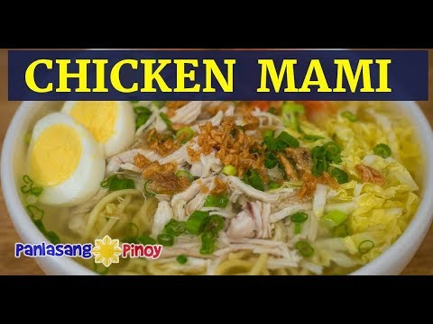 Chicken Mami | Filipino Chicken Noodle Soup | Mami Noodle Soup with Chicken Egg and Fried Garlic