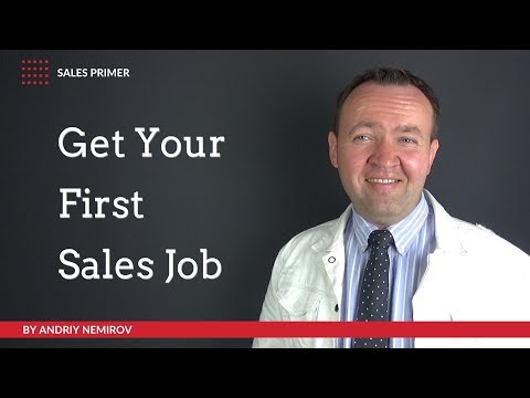 How to Get Your First Sales Job