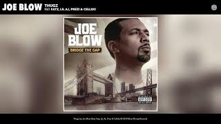 Joe Blow - Thugz (feat. Fatz, LiL Aj, Prezi & Cellski) (Audio)