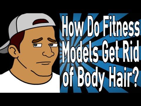How Do Fitness Models Get Rid of Body Hair?