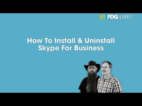 PDQ Live! : How To Install & Uninstall Skype For Business