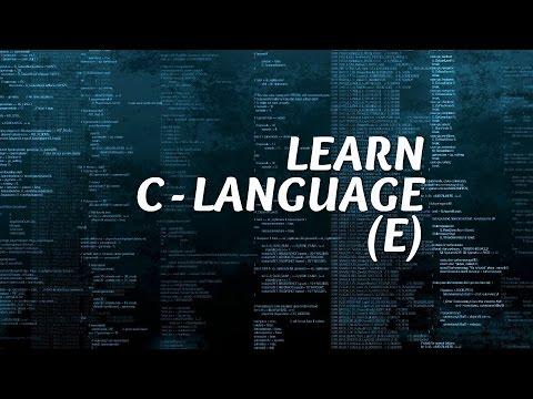 LEARN C LANGUAGE TUTORIAL 1 (E)