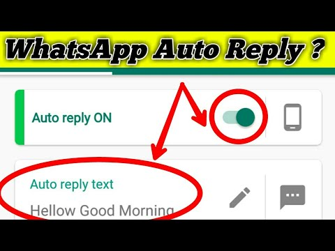 WhatsApp message auto reply & Download Whatsaap status