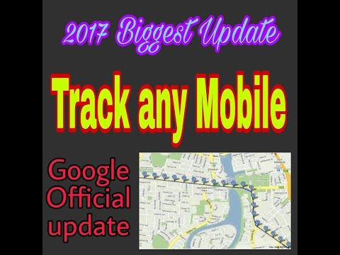 track any mobile/ google update/ mobile tracker