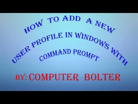 How to add a new user profile in Windows by using Command Prompt.