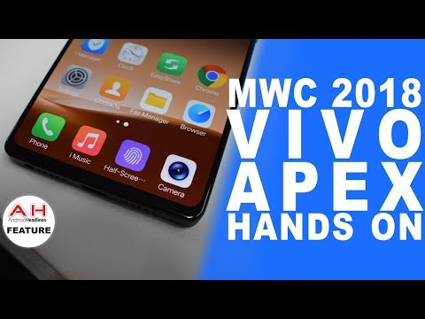 Vivo APEX All Screen Smartphone Hands On at MWC 2018
