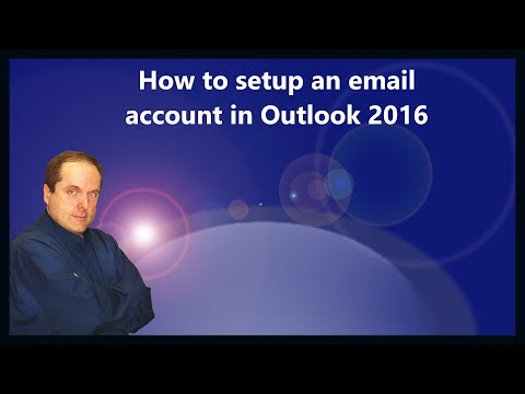 How to setup an email account in Outlook 2016
